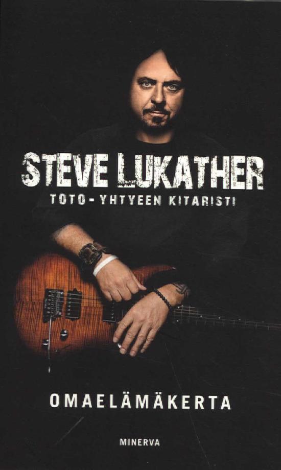 Lukather, Steve: Steve Lukather Omaelämäkerta