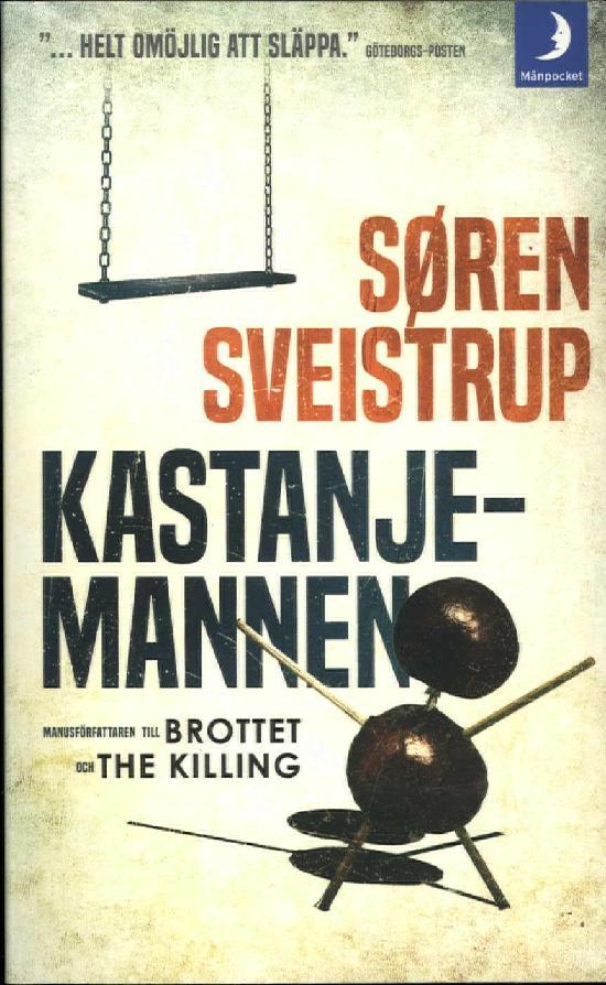 Sveistrup, Søren: Kastanjemannen
