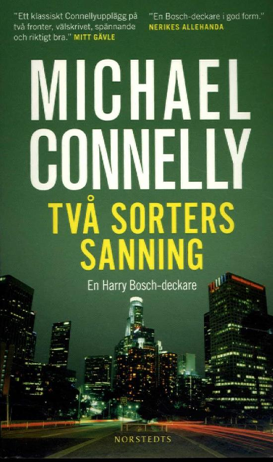 Connelly, Michael: Två sorters sanning