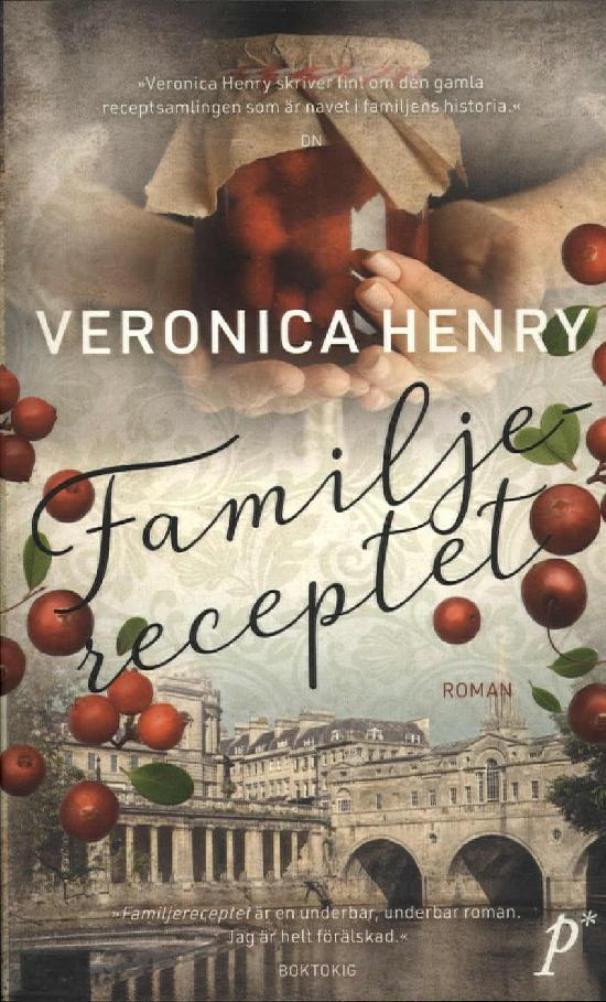 Henry, Veronica: Familjereceptet