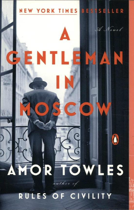 Towles, Amor: A Gentleman in Moscow