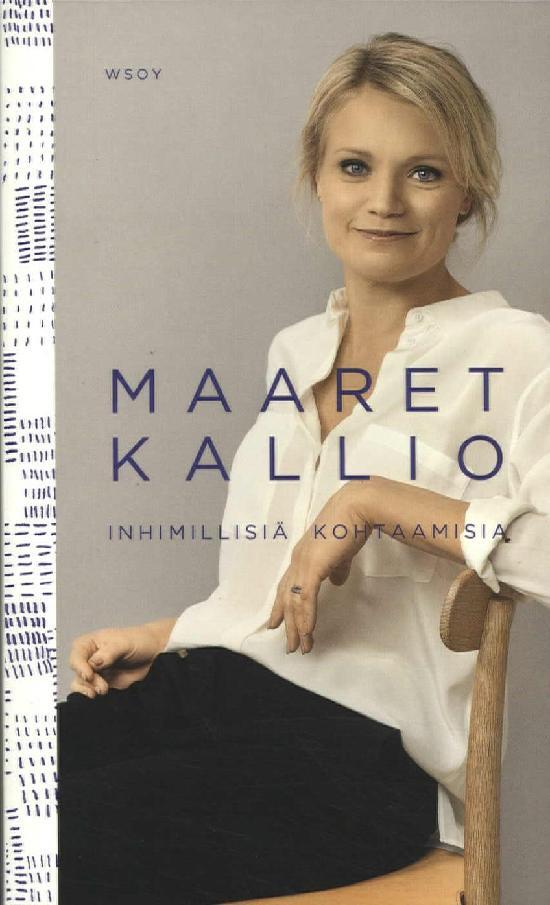 Kallio, Maaret: Inhimillisiä kohtaamisa