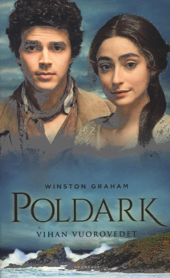 Graham, Winston: Poldark - Vihan vuorovedet
