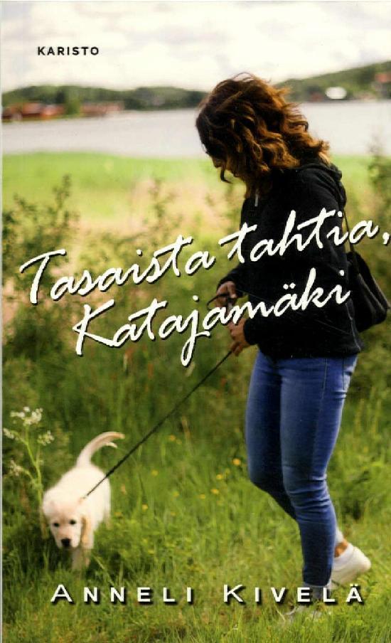 Kivelä, Anneli: Tasaista tahtia, Katajamäki