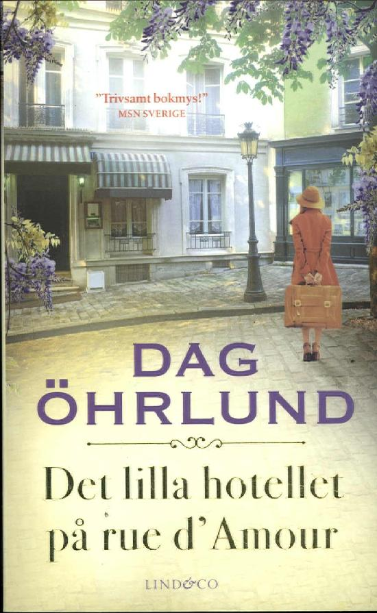 Öhrlund, Dag: Det lilla hotellet på rue d'Amour