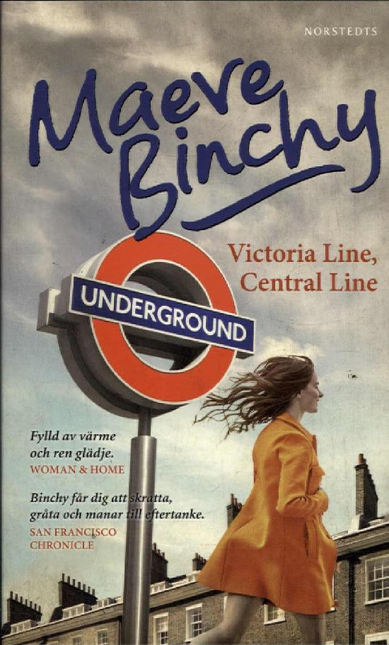 Binchy, Maeve: Victoria line, Central line
