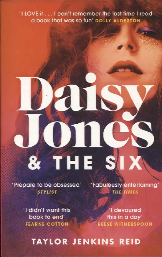 Reid, Taylor Jenkins: Daisy Jones & The Six