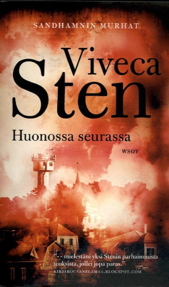 Sten, Viveca: Huonossa seurassa
