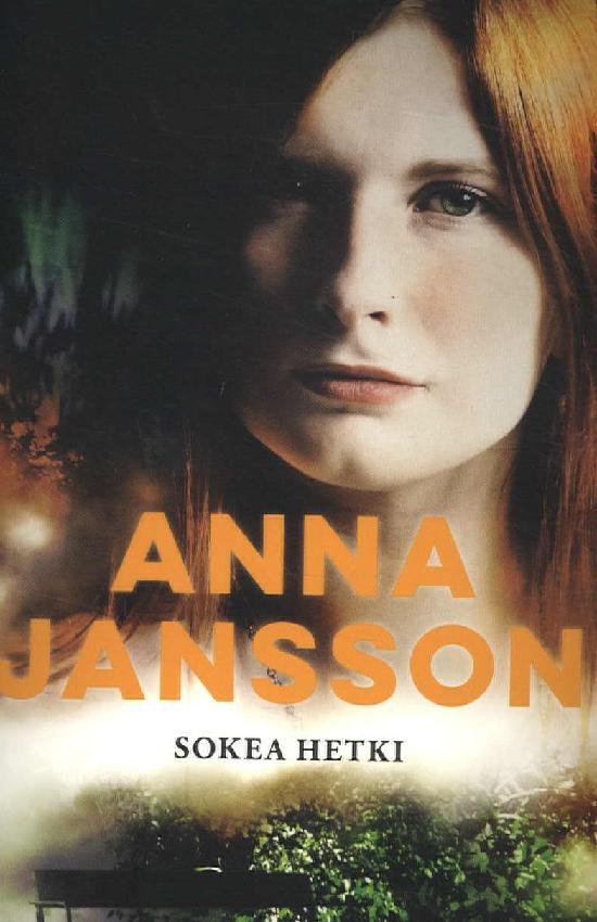 Jahnsson, Anna: Sokea hetki