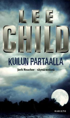 Child, Lee: Kuilun partaalla