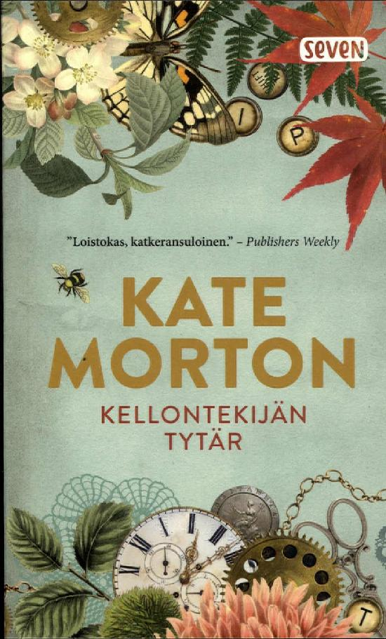 Morton, Kate: Kellontekijän tytär