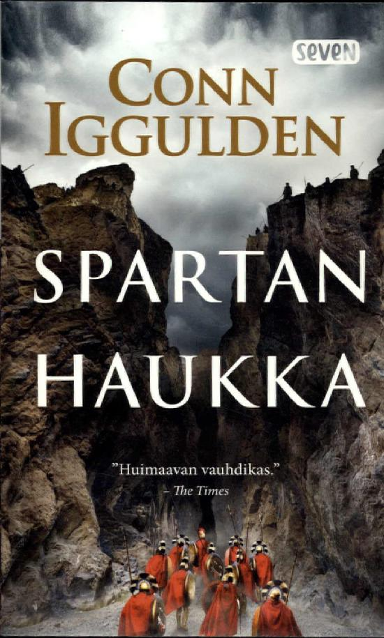 Iggulden, Conn: Spartan haukka