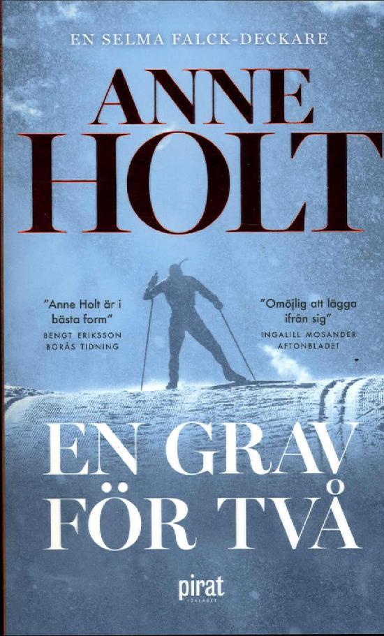 Holt, Anne: En grav för två