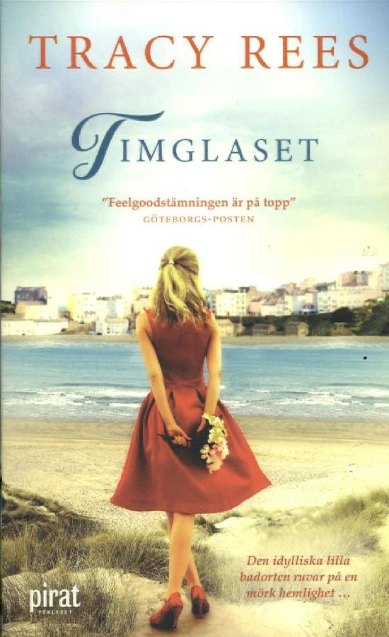Rees, Tracy: Timglaset