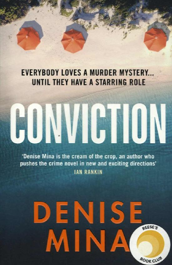 Mina, Denise: Conviction