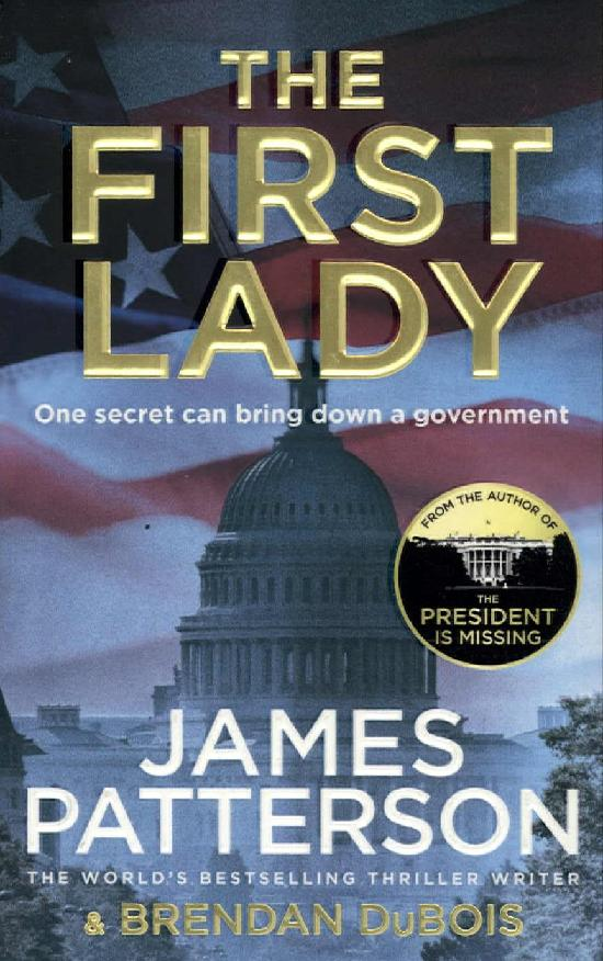 Patterson, James: The First Lady
