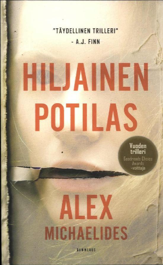 Michaelides, Alex: Hiljainen potilas