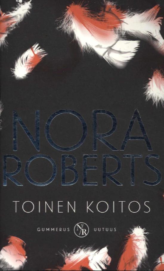 Roberts, Nora: Toinen Koitos
