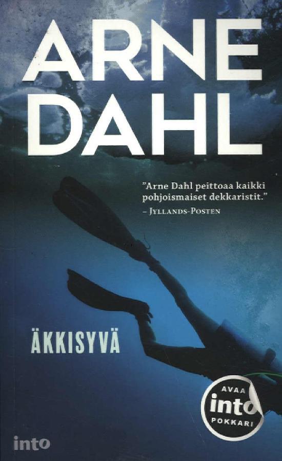 Dahl, Arne: Äkkisyvä