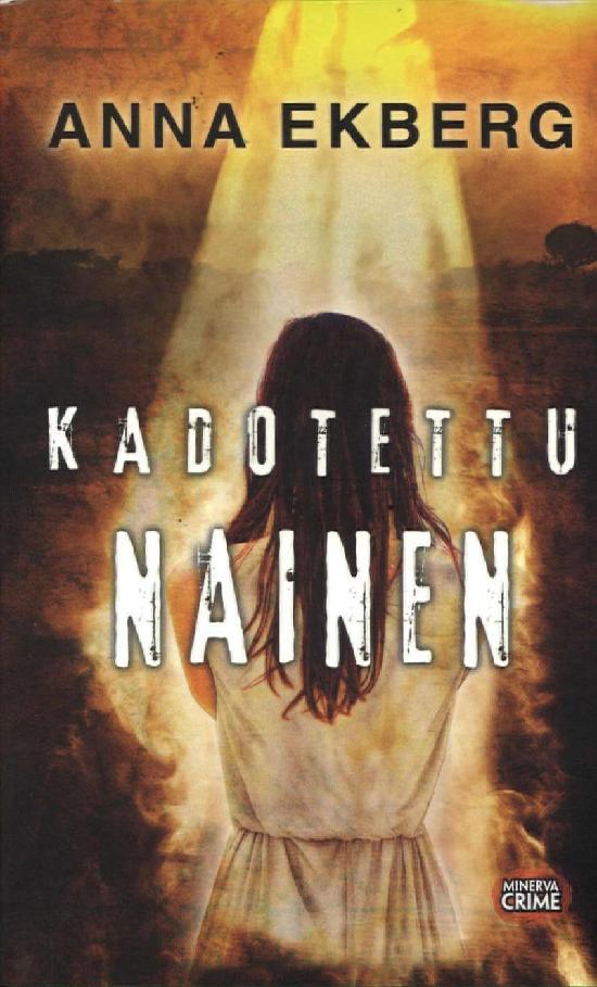 Ekberg, Anna: Kadotettu nainen