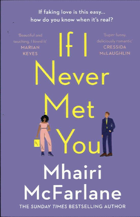 McFarlane, Mhairi: If I Never Met You