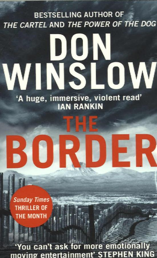 Winslow, Don: The Border