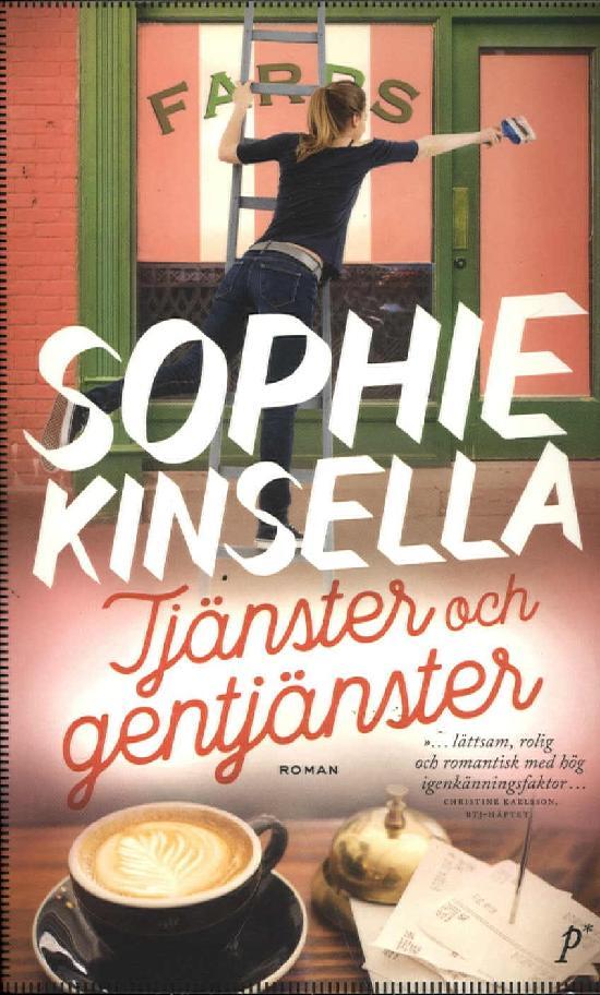 Kinsella, Sophie: Tjänster och gentjänster
