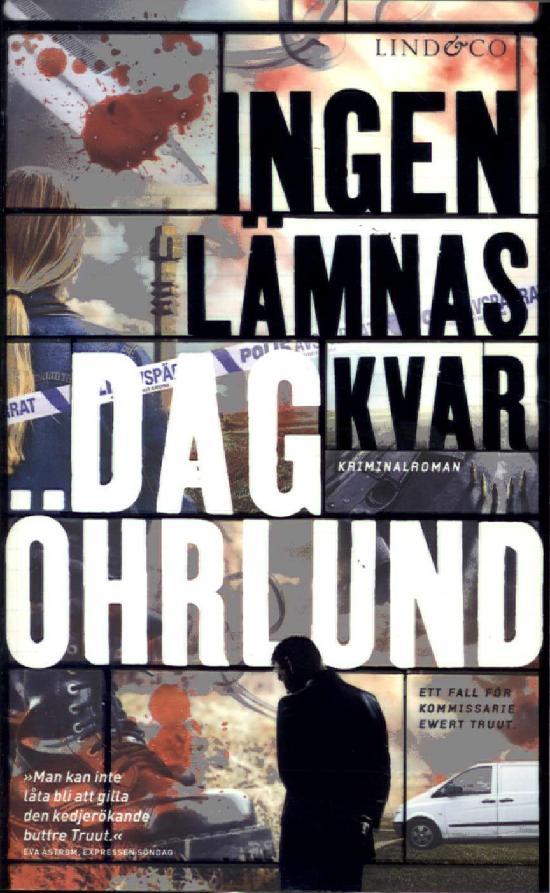 Öhrlund, Dag: Ingen lämnas kvar