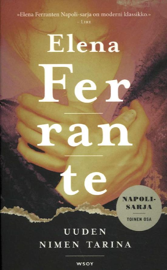 Ferrante, Elena: Uuden nimen tarina