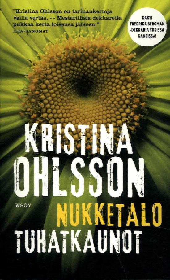 Ohlsson, Kristina: Tupla: Nukketalo & Tuhatkaunot