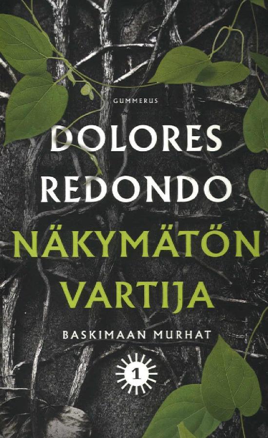 Redondo, Dolores: Näkymätön vartija