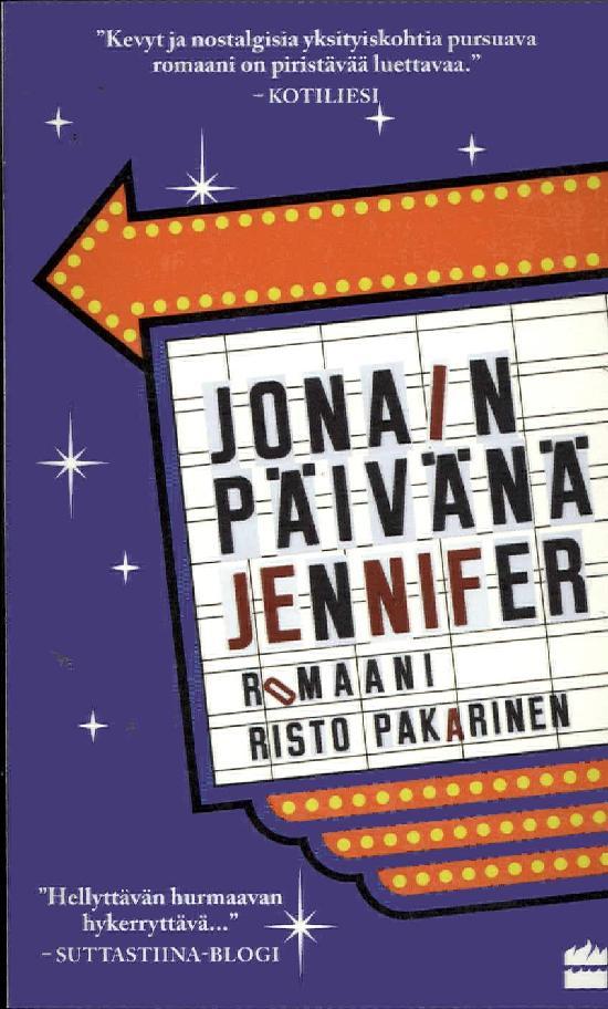 Pakarinen, Risto: Jonain päivänä Jennifer