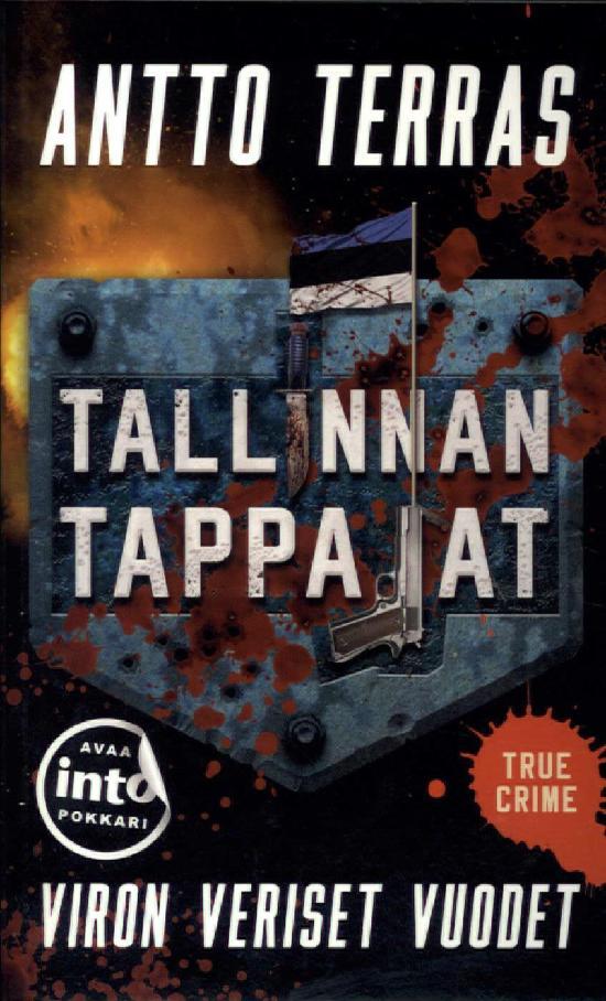 Terras, Antto: Tallinnan tappajat