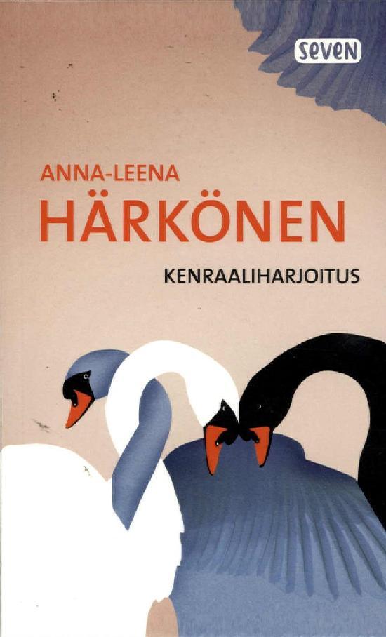 Härkönen, Anna-Leena: Kenraaliharjoitus