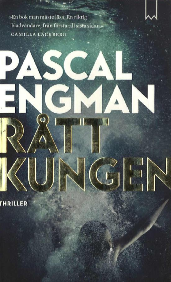 Engman, Pascal: Råttkungen