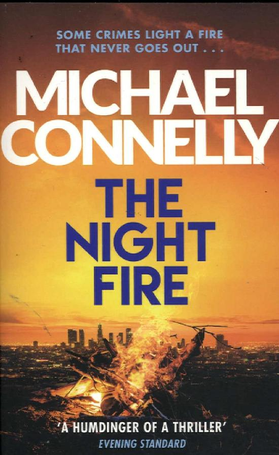 Connelly, Michael: The Night Fire