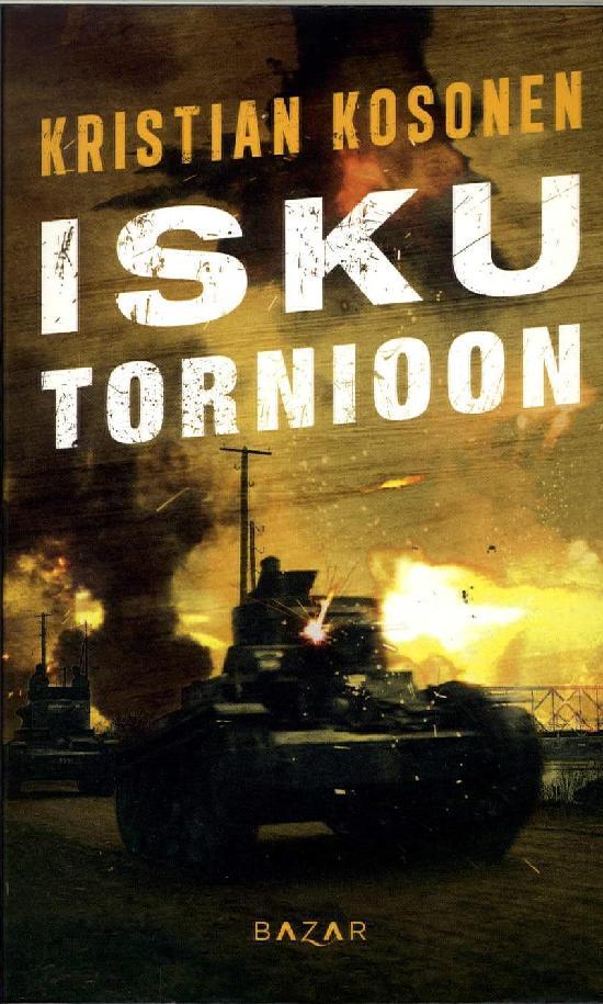 Kosonen, Kristian: Isku Tornioon