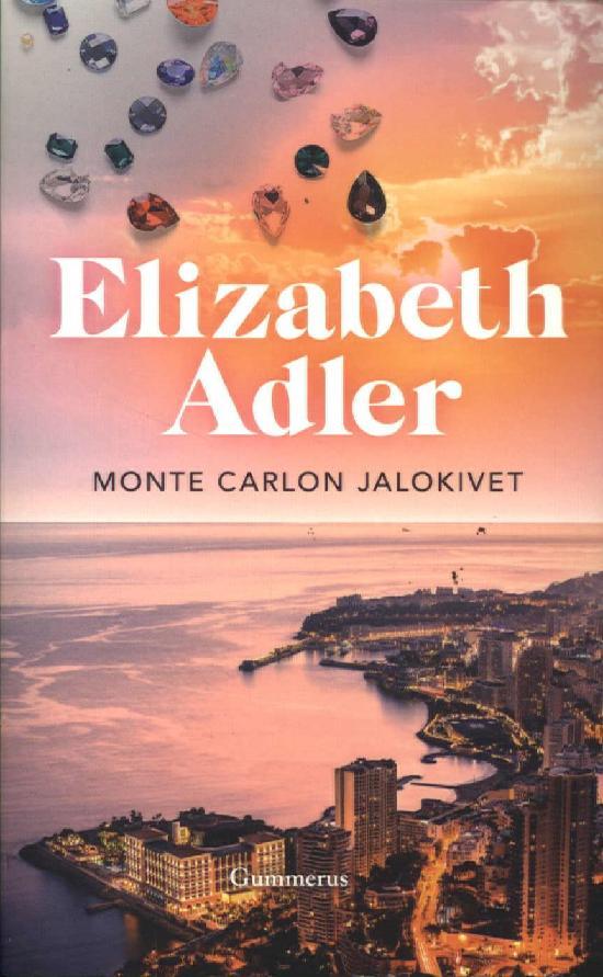 Adler, Elizabeth: Monte Carlon jalokivet