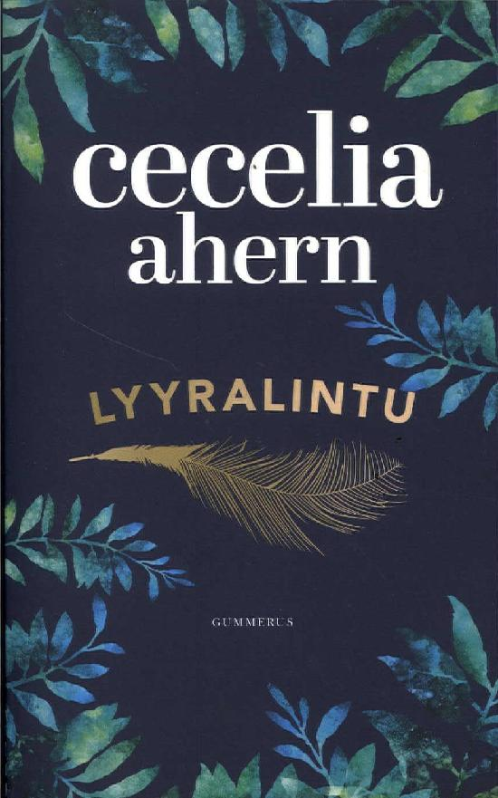 Ahern, Cecelia: Lyyralintu