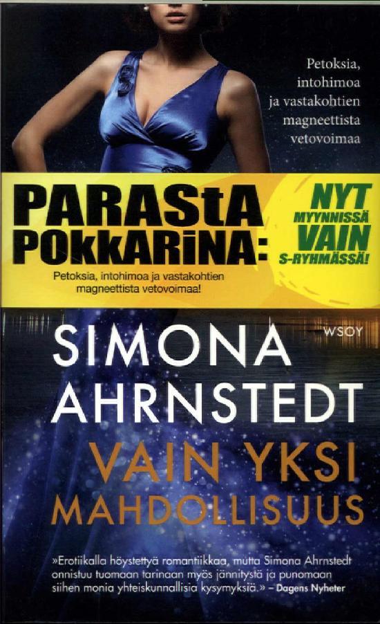 Ahrnstedt, Simona: Vain yksi mahdollisuus