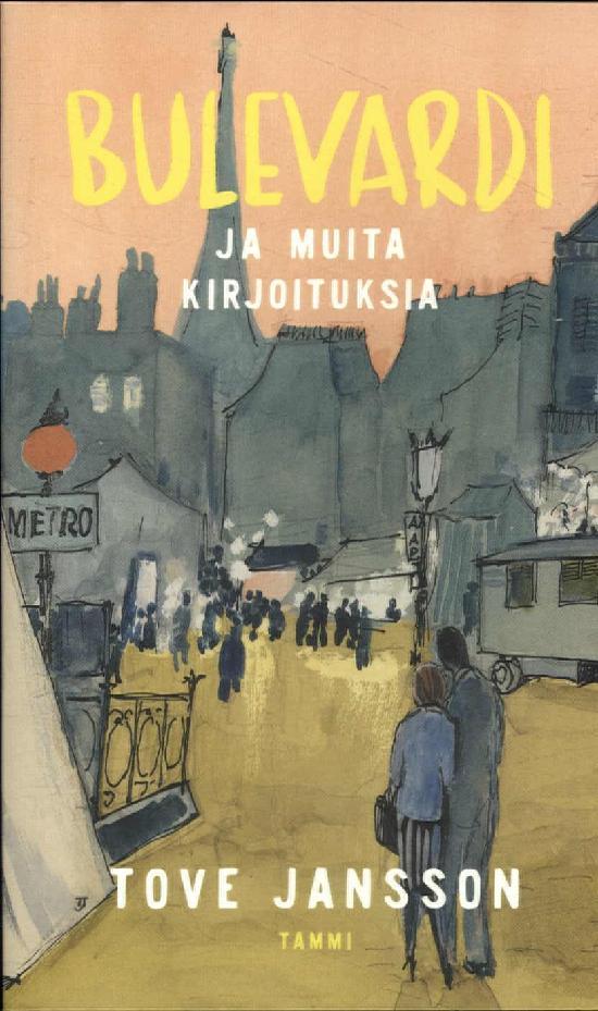 Jansson, Tove: Bulevardi ja muita kirjoituksia