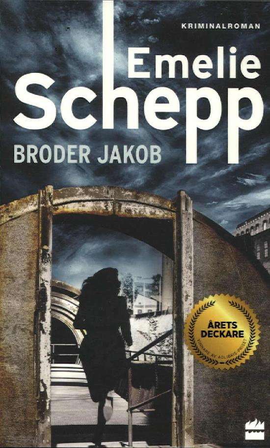 Schepp, Emelie: Broder Jakob