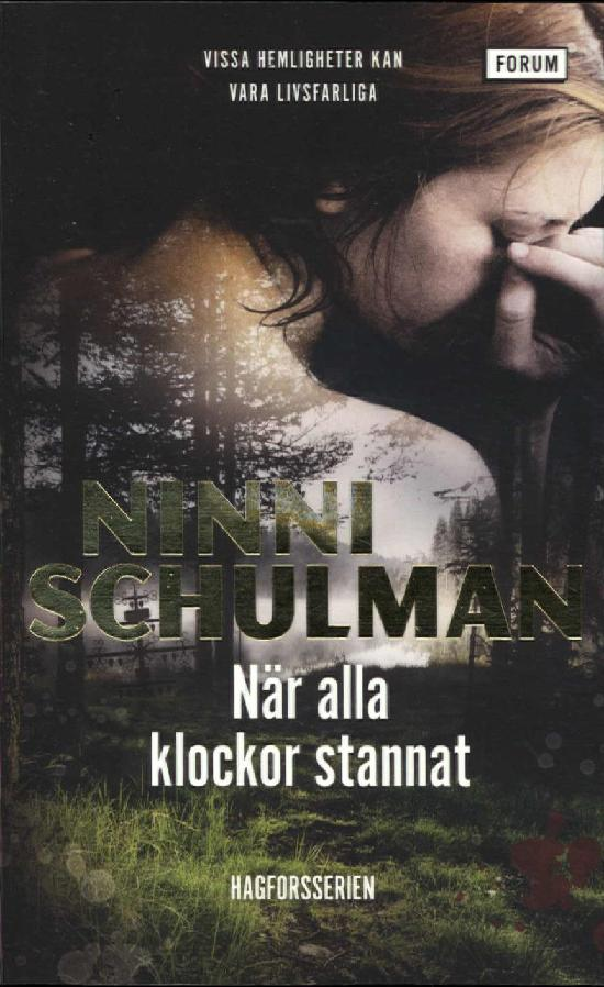 Schulman, Ninni: När alla klockor stannat