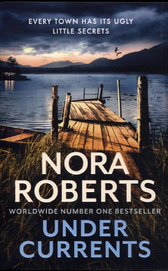 Roberts, Nora: Under Currents