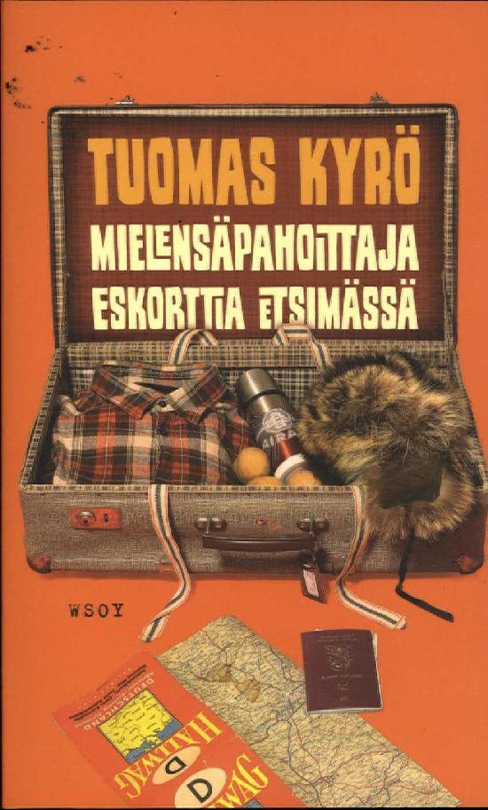 Kyrö, Tuomas: Mielensäpahoittaja eskorttia etsimässä