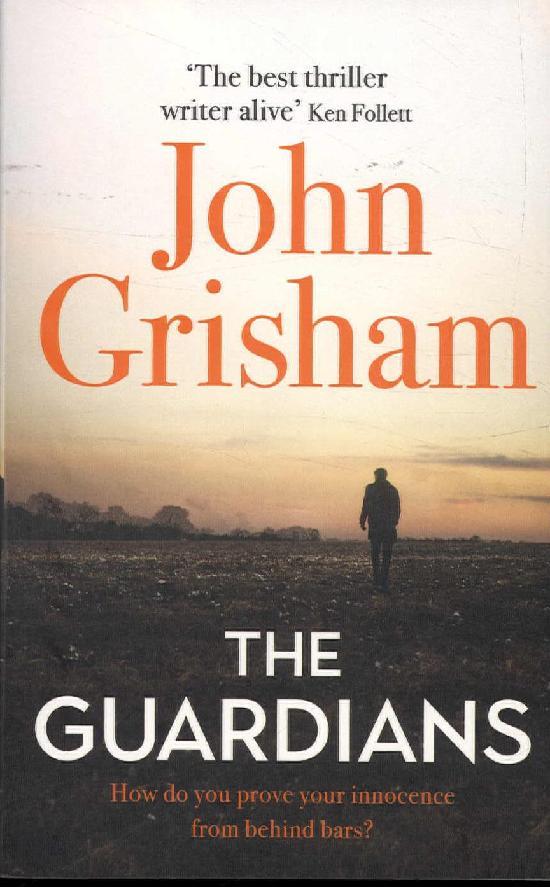 Grisham, John: The Guardians