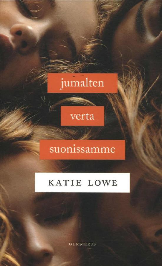 Lowe, Katie: Jumalten verta suonissamme