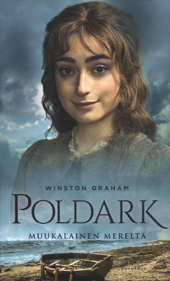 Graham, Winston: Poldark - Muukalainen mereltä