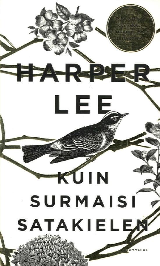 Lee, Harper: Kuin surmaisi satakielen