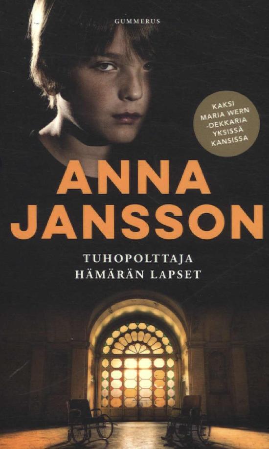 Jansson, Anna: Tuhopolttaja & Hämärän lapset (Yhteisnide)